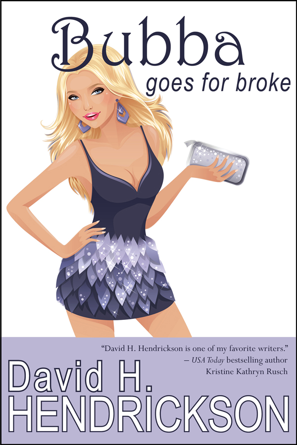 Book Cover: Bubba Goes for Broke