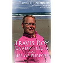Book Cover: Travis Roy: Quadriplegia and a Life of Purpose