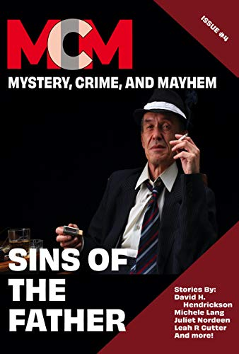 Book Cover: Sins Of The Father: Mystery, Crime, and Mayhem: Issue 4