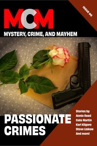 Book Cover: Passionate Crimes: Mystery, Crime, and Mayhem: Issue 6