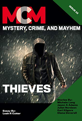 Book Cover: Thieves: Mystery, Crime, and Mayhem: Issue 2