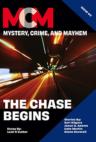 Book Cover: The Chase Begins: Mystery, Crime, and Mayhem: Issue 3