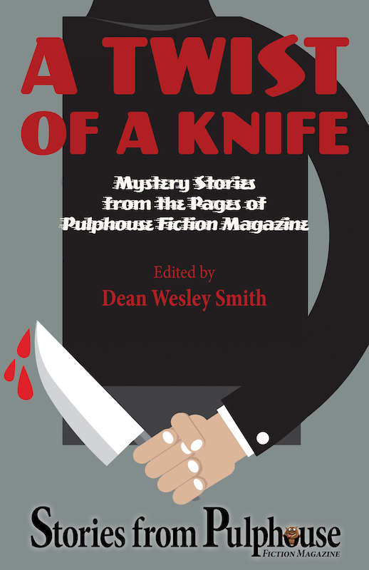 Book Cover: A Twist of a Knife: Stories from Pulphouse Fiction Magazine