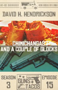 Book Cover: Chimichangas and a Couple of Glocks